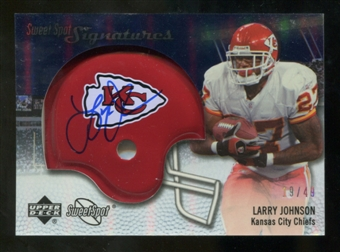 2007 Upper Deck Sweet Spot Signatures Silver 49 #LJ Larry Johnson Autograph /49
