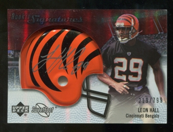 2007 Upper Deck Sweet Spot #107 Leon Hall RC Autograph /799