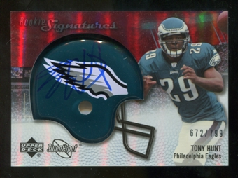 2007 Upper Deck Sweet Spot #121 Tony Hunt RC Autograph /799