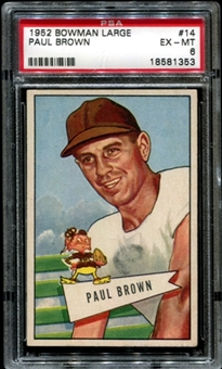 1952 Bowman Large Football #14 Paul Brown PSA 6 (EX-MT) *1353