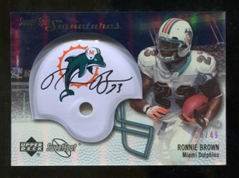 2007 Upper Deck Sweet Spot Signatures Silver #BR2 Ronnie Brown /49
