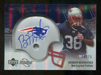 2007 Upper Deck Sweet Spot Signatures Silver 75 #BM Brandon Meriweather Autograph /75