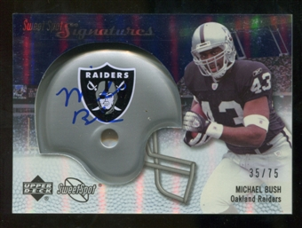 2007 Upper Deck Sweet Spot Signatures Silver #BU Michael Bush /75