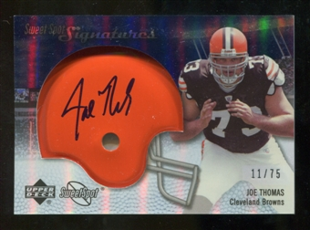 2007 Upper Deck Sweet Spot Signatures Silver #JT Joe Thomas /75