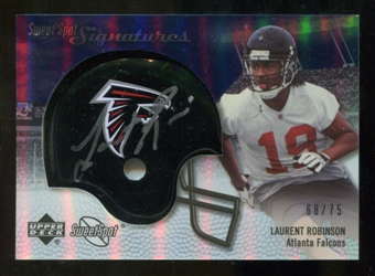 2007 Upper Deck Sweet Spot Signatures Silver #LR Laurent Robinson /75