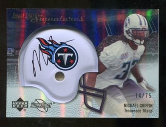 2007 Upper Deck Sweet Spot Signatures Silver 75 #MG Michael Griffin Autograph /75