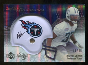 2007 Upper Deck Sweet Spot Signatures Silver #MG Michael Griffin /99