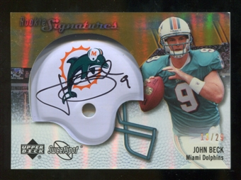 2007 Upper Deck Sweet Spot Rookie Signatures Gold #114 John Beck /29