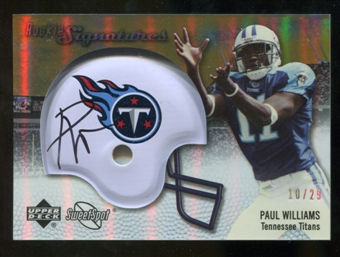 2007 Upper Deck Sweet Spot Rookie Signatures Gold 29 #128 Paul Williams Autograph /29