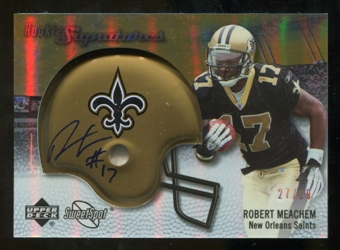 2007 Upper Deck Sweet Spot Rookie Signatures Gold #140 Robert Meachem /29