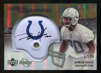 2007 Upper Deck Sweet Spot Signatures Gold #HU Daymeion Hughes /20