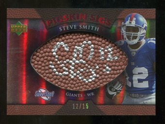 2007 Upper Deck Sweet Spot Pigskin Signatures Red #SS2 Steve Smith USC /15