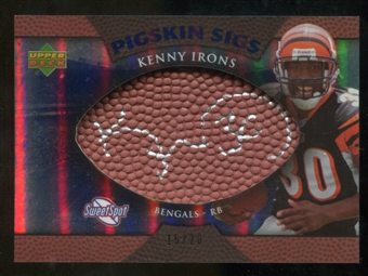 2007 Upper Deck Sweet Spot Pigskin Signatures Blue #KI Kenny Irons /20
