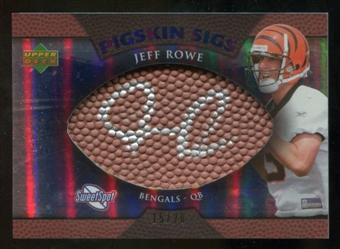 2007 Upper Deck Sweet Spot Pigskin Signatures Blue 20 #RO Jeff Rowe Autograph /20