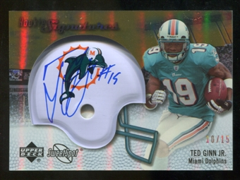 2007 Upper Deck Sweet Spot Rookie Signatures Gold 15 #138 Ted Ginn Jr. Autograph /15