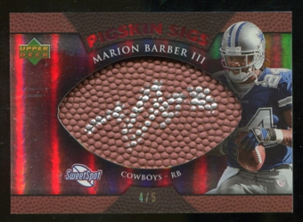 2007 Upper Deck Sweet Spot Pigskin Signatures Red #BA2 Marion Barber /5