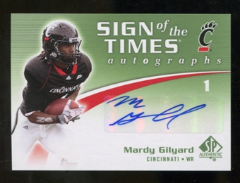 2010 Upper Deck SP Authentic Sign of the Times #MG Mardy Gilyard Autograph