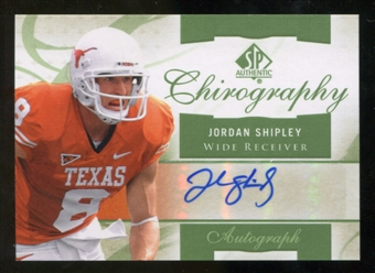 2010 Upper Deck SP Authentic Chirography #JS Jordan Shipley Autograph