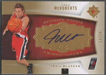 2007/08 Ultimate Collection #129 Josh McRoberts Gold Rookie Auto #18/50