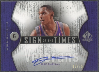 2006/07 SP Authentic #BD Boris Diaw Sign of the Times Veterans Auto #03/75