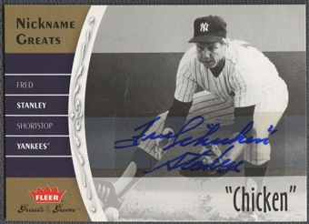 "2006 Greats of the Game #FS Fred Stanley Nickname Greats Auto ""Chicken"""