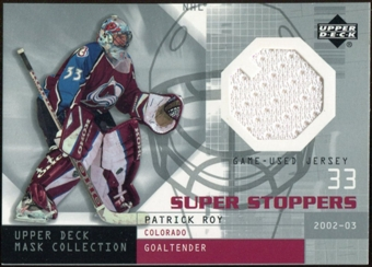 2002/03 Upper Deck UD Mask Collection Super Stoppers Jerseys #SSPR Patrick Roy