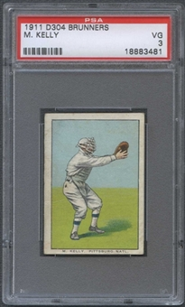 1911 D304 Brunners M. Kelly PSA 3 (VG) *3481