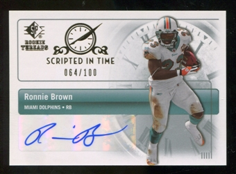 2007 Upper Deck SP Rookie Threads Scripted in Time Autographs #SITBR Ronnie Brown Autograph /100
