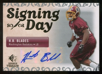 2007 Upper Deck SP Rookie Threads Signing Day Autographs #SDAHB H.B. Blades Autograph