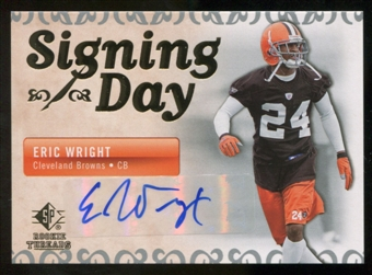 2007 Upper Deck SP Rookie Threads Signing Day Autographs #SDAEW Eric Wright Autograph