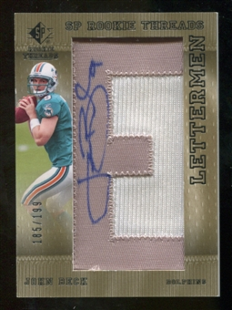2007 Upper Deck SP Rookie Threads Rookie Lettermen Silver #115 John Beck Autograph /199