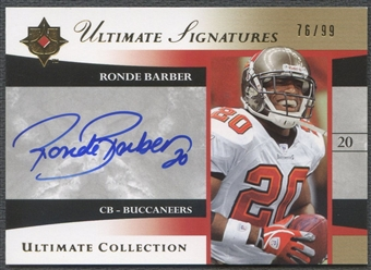 2006 Ultimate Collection #USBA Ronde Barber Ultimate Signatures Auto #76/99