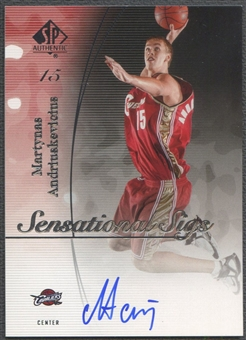 2005/06 SP Authentic #AN Martynas Andriuskevicius Sensational Sigs Auto