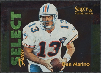 1995 Select Certified #1 Dan Marino Select Few /1028