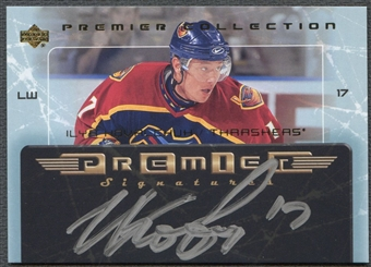 2003/04 UD Premier Collection #PSIK Ilya Kovalchuk Signatures Auto