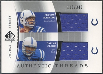 2003 SP Authentic #PMDC Peyton Manning & Dallas Clark Threads Double Jersey #110/345