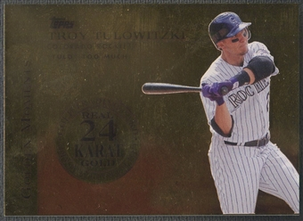 2012 Topps #GM33 Troy Tulowitzki Golden Moments 24K Gold #1/5