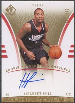 2007/08 SP Authentic #113 Herbert Hill Rookie Auto /999