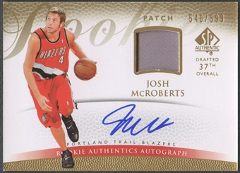 2007/08 SP Authentic #141 Josh McRoberts Rookie Patch Auto #540/599
