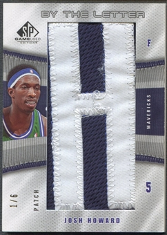 "2006/07 SP Game Used #JH Josh Howard By the Letter ""H"" Patch #1/6"