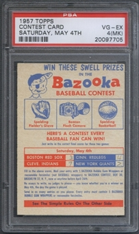1957 Topps Baseball Contest Card (Saturday, May 4th) PSA 4 (VG-EX) (MK) *7705