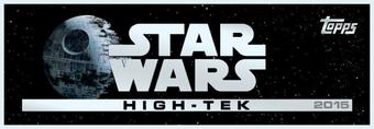 Star Wars High Tek Hobby 12-Box Case (Topps 2015) (Presell)