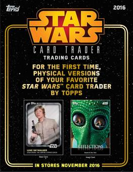Star Wars Card Trader Hobby 16-Box Case (Topps 2016) (Presell)