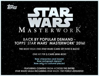 Star Wars Masterwork Hobby Box (Topps 2016) (due November)