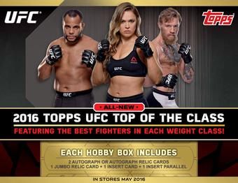 2016 Topps UFC Top of the Class Hobby Box (Presell)