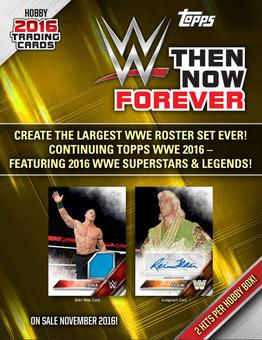 2016 Topps WWE Then, Now, Forever Wrestling Hobby 12-Box Case (Presell)