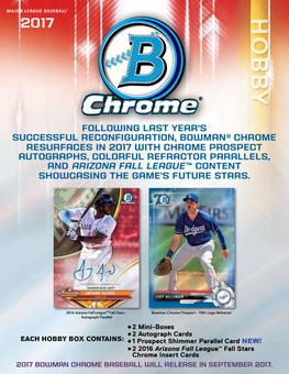 2017 Bowman Chrome Baseball Hobby Box (Presell)