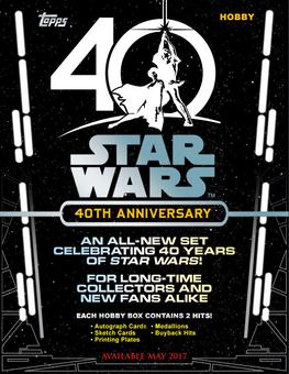 Star Wars 40th Anniversary Hobby 8-Box Case (Topps 2017) (due May)
