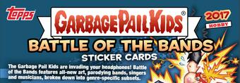 Garbage Pail Kids Series 2 Battle of the Bands Hobby 8-Box Case (Topps 2017) (Presell)