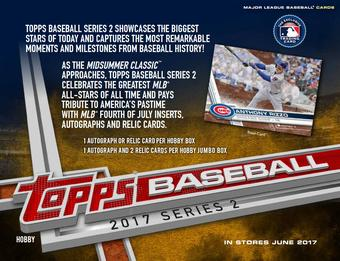 2017 Topps Series 2 Baseball Hobby Box (Presell) (PLUS 1 Silver Pack!)